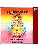 Bhaktimala Ganesha - Vol. 1 and 2 (Audio CD)
