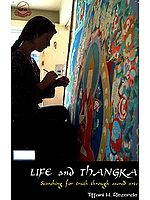 Life and Thangka Searching for Truth Through Sacred Art