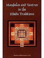 Mandalas and Yantras in the Hindu Traditions