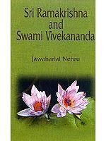 Sri Ramakrishna and Swami Vivekananda