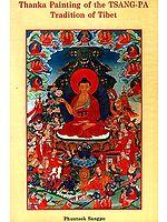 Thanka Painting of the TSANGA-PA Tradition of Tibet