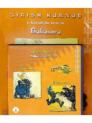 Bakasura, Bhasmasura (Karadi Tales Mythology) (Audio CD with Two Booklets): Audiobook for Children