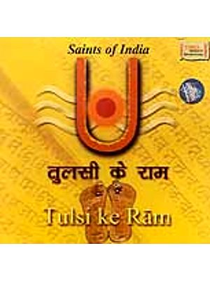 Saints of India - Tulsi Ke Ram (Audio CD)