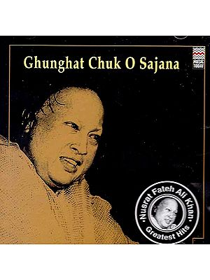 Ghunghat Chuk O Sajana (Audio CD)