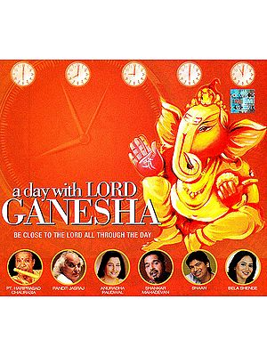 A Day With Lord Ganesha: Be Close To The Lord All Through The Day (Audio CD)
