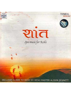 Shaant Spa Music for Reiki (Audio CD with Booklet Inside)