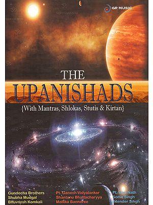 The Upanishads: With Mantras, Shlokas, Stuti & Kirtan (Booklet Inside) (Set of 10 Audio CDs)