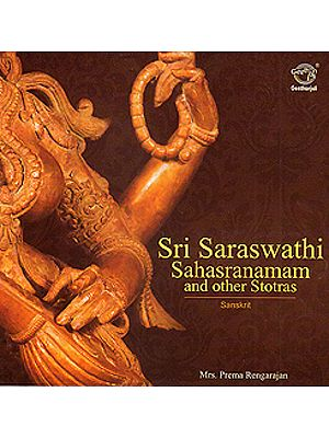 Sri Saraswati Sahasranamam And Other Stotras (Audio CD)