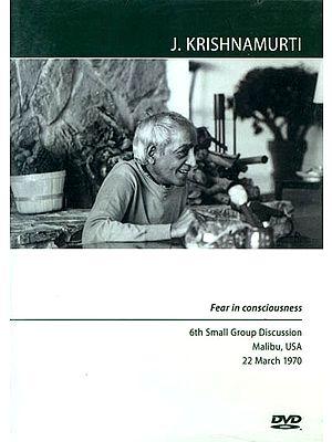 J. Krishnamurti: Fear in Consciousness (DVD)