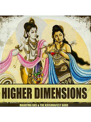 Higher Dimensions (Mahatma Das and The Krishnafest Band) (Audio CD)