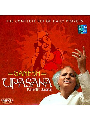 Ganesh Upasana: The Complete Set of Daily Prayers (MP3 CD)