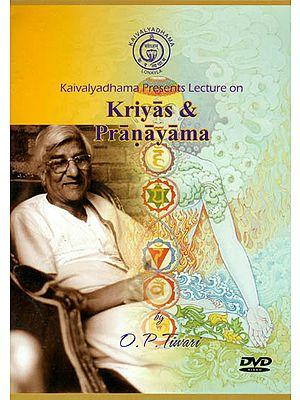 Kaivalyadhama Presents Lecture on: Kriyas and Pranayama (DVD)