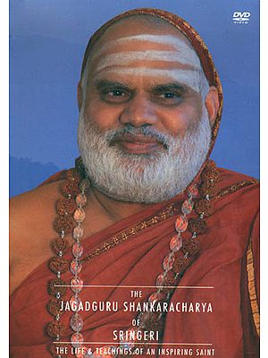 The Jagadguru Shankaracharya of Sringeri: The Life and Teachings of An Inspiring Saint (DVD)