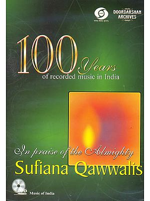 Sufiana Qawwalis: In The Praise of Almighty - From Doordarshan Archives (DVD)