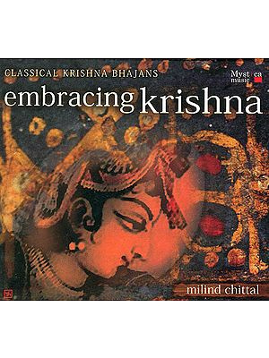 Embracing Krishna: Classical Krishna Bhajans (Audio CD)