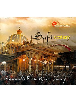 Sufi Ecstasy: Qawwalis From Ajmer Sharif (With Booklet Inside) (Audio CD)