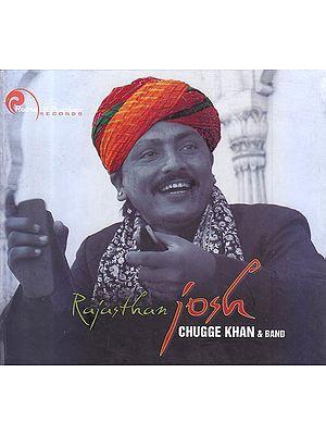 Rajasthan Josh: Chugge Khan and Band (Audio CD)