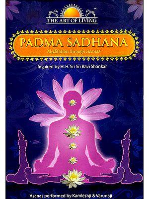 Padma Sadhana (Meditation through Asanas) (DVD)