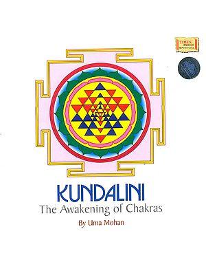 Kundalini: The Awakening of Chakras (Audio CD, with Booklet)