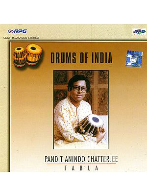 Drums of India (Pandit Anindo Chatterjee -Tabla) (Audio CD)