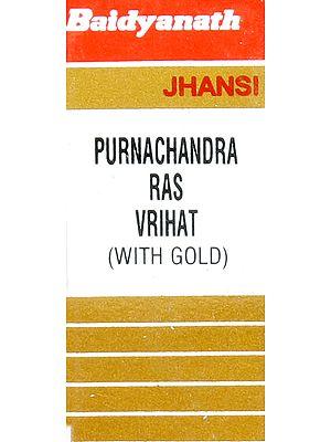 Purnachandra Ras Vrihat (With Gold) (Bhaisajya Ratnawali)