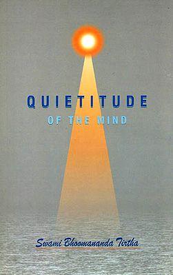 Quietitude of The Mind