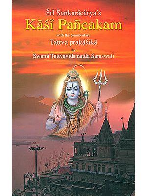 Kasi Pancakam with The Commentary of Tattvaprakasika