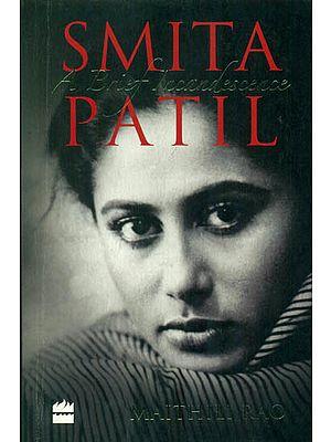Smita Patil (A Brief Incandescence)