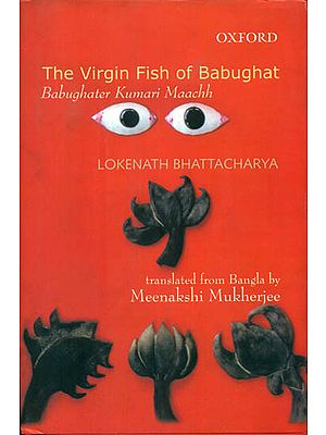 The Virgin Fish of Babughat (Babughater Kumari Maachh