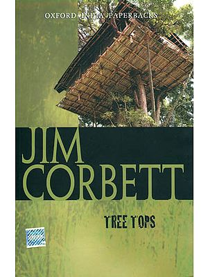 Jim Corbett (Tree Tops)
