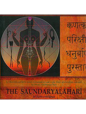 The Saundaryalahari of Sankaracarya (A Translation and Commentary on the Anandalahari)