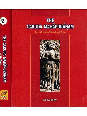 The Garuda Purana: Sanskrit Text with English Translation (Set of 2 Volumes)