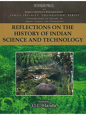 Reflections on The History of Indian Science and Technology