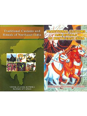 Traditional Customs and Rituals of North-East India (Set of 2 Volumes) - A Rare Book