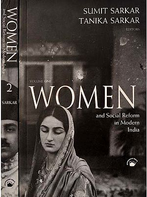 Women and Social Reform in Modern India (Set of 2 Volumes)
