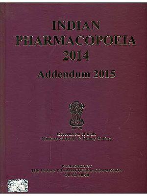 Indian Pharmacopoeia 2014 Addendum 2015 With CD Inside