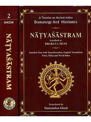Natyasastra: Sanskrit Text With Transliteration and English Translation (Set of 2 Volumes)