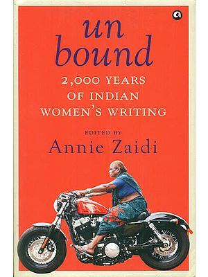 Unbound (2,000 Years of Indian Women's Writing)