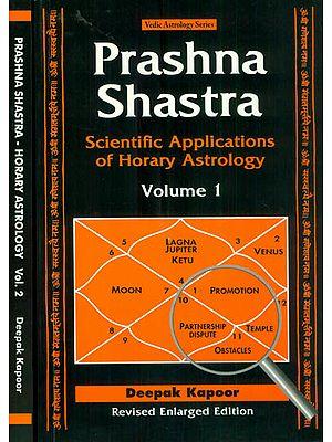 Prashna Shastra: Scientific Applications of Horary Astrology (Set of 2 Volumes)