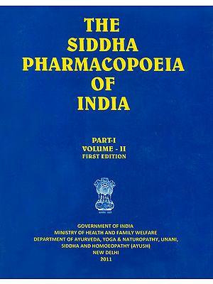 The Siddha Pharmacopoeia of India (Part I, Volume II)