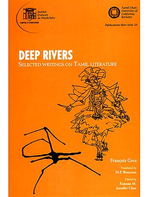 Deep Rivers (Selected Writing on Tamil Literature)