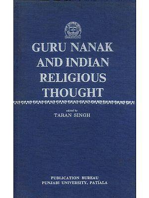 Guru Nanak and Indian Religious Thought