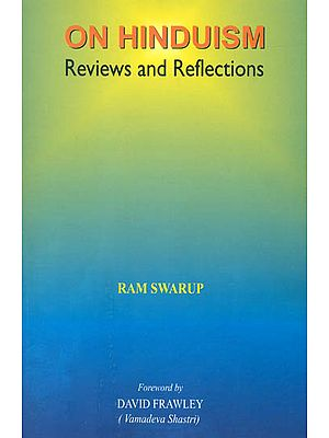 On Hinduism (Reviews and Reflections)