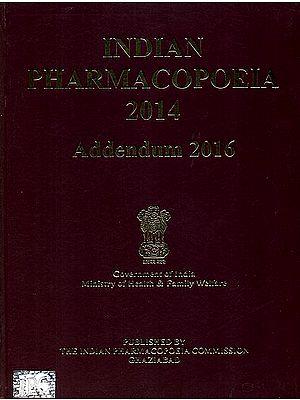 Indian Pharmacopoeia 2014 (Addendum 2016)