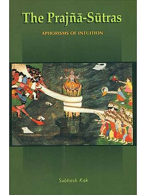 The Prajna-Sutras: Aphorisms of Intuition