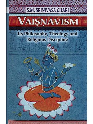 Vaisnavism: Its Philosophy, Theology and Religious Discipline (Rare Book)