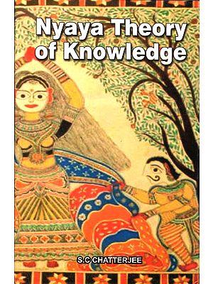 Nyaya Theory of Knowledge