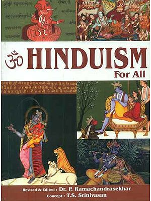 Hinduism For All (An Introduction to the World's Oldest Way of Life)