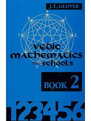 Vedic Mathematics for Schools (Book 2)
