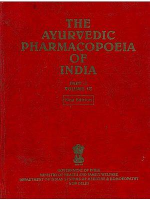The Ayurvedic Pharmacopoeia of India (Volume III, Part I)